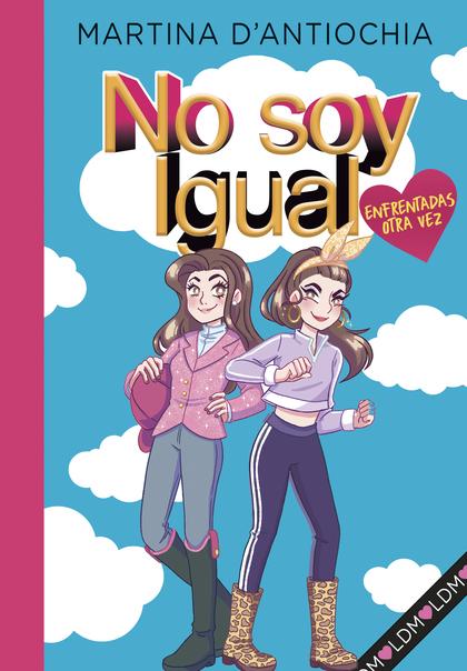 NO SOY IGUAL 2 ENFRENTADAS OTRA VEZ