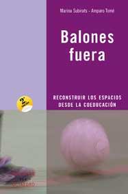 BALONES FUERA: RECONSTRUIR LOS ESPACIOS DESDE LA COEDUCACIÓN