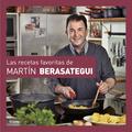 LAS RECETAS FAVORITAS DE MARTÍN BERASATEGUI.