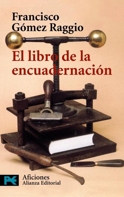 EL LIBRO DE LA ENCUADERNACIÓN