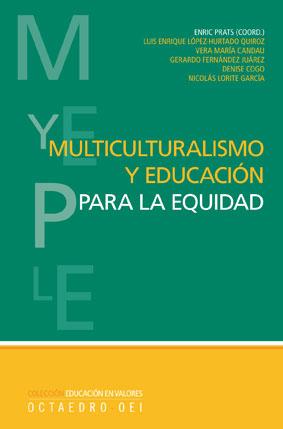 MULTICULTURALISMO Y EDUCACIÓN PARA LA EQUIDAD