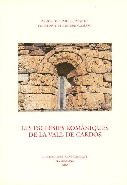 ESGLESIES ROMANIQUES DE LA VALL DE CARDOS, LES.
