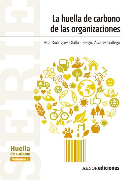 HUELLA DE CARBONO DE LAS ORGANIZACIONES.