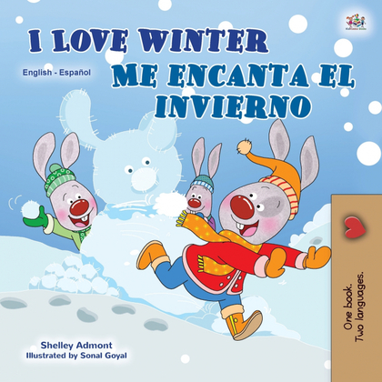 I LOVE WINTER (ENGLISH SPANISH BILINGUAL BOOK FOR KIDS)