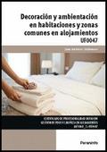 DECORACIÓN Y AMBIENTACIÓN EN HABITACIONES Y ZONAS COMUNES EN ALOJAMIENTOS.