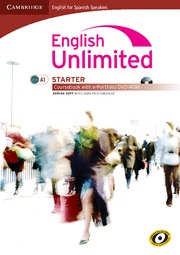 ENGLISH UNLIMITED FOR SPANISH SPEAKERS, STARTER. COURSEBOOK WITH E-PORTFOLIO
