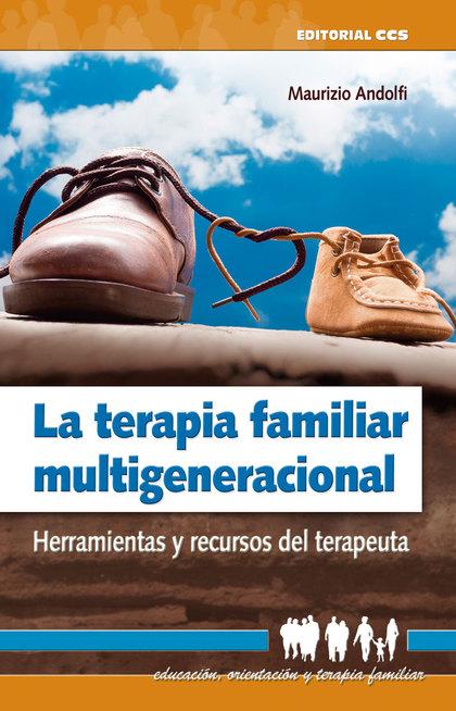 LA TERAPIA FAMILIAR MULTIGENERACIONAL                                           HERRAMIENTAS Y