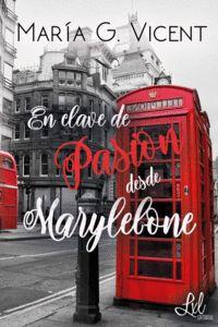 EN CLAVE DE PASIÓN DESDE MARYLEBONE