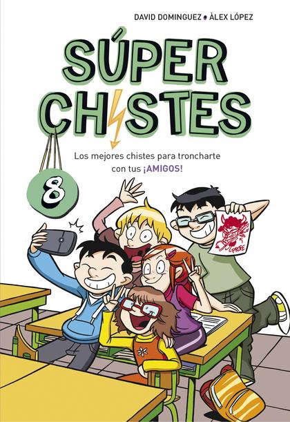 LOS MEJORES CHISTES PARA TRONCHARTE CON TUS ¡AMIGOS! (SÚPER CHISTES 8).