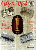 ATHLETIC CLUB (1898-1998) : MITO BATEN KRONIKA