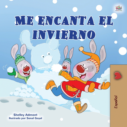 I LOVE WINTER (SPANISH CHILDRENS BOOK)