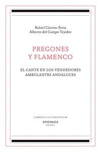 PREGONES Y FLAMENCO. EL CANTE EN LOS VENDEDORES AMBULANTES ANDALUCES