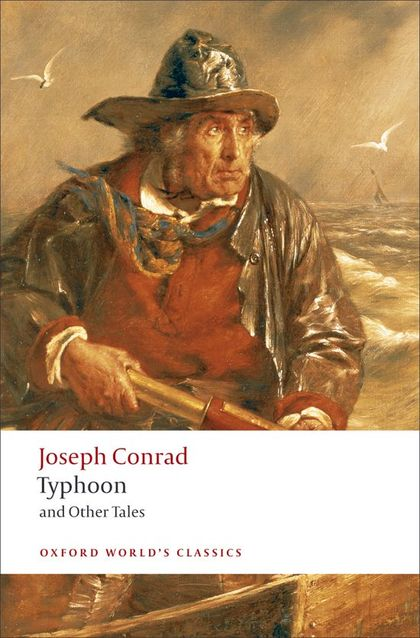 OXFORD WORLD´S CLASSICS: TYPHOON AND OTHER TALES