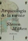 ARQUEOLOGIA DE LA MENTE