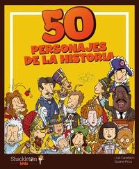 50 PERSONAJES DE LA HISTORIA.