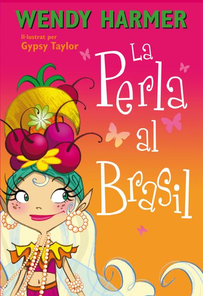LA PERLA AL BRASIL (LA PERLA 16).