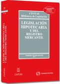 LEGISLACIÓN HIPOTECARIA Y DEL REGISTRO MERCANTIL