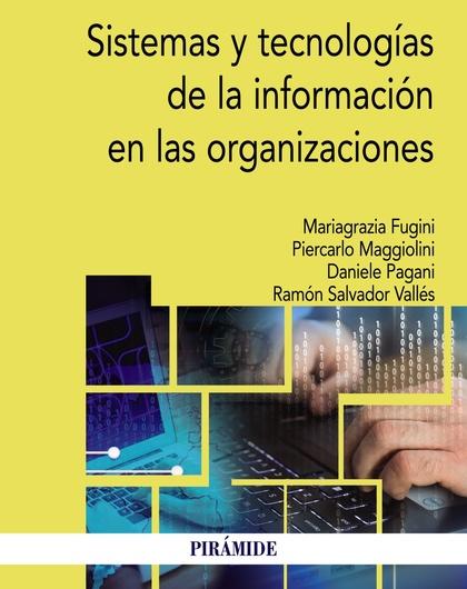 SISTEMAS Y TECNOLOGÍAS DE LA INFORMACIÓN EN LAS ORGANIZACIONES.