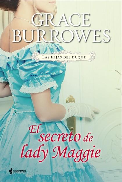 LAS HIJAS DEL DUQUE. EL SECRETO DE LADY MAGGIE.
