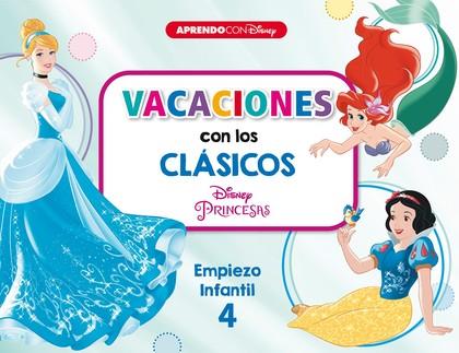 VACACIONES CON LOS CLÁSICOS DISNEY. EMPIEZO INFANTIL 4                          CENICIENTA, BLA