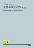 LA EVALUACIÓN DE LA ACTIVIDAD CIENTÍFICA EN CIENCIAS SOCIALES Y HUMANIDADES