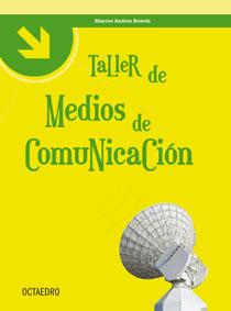 TALLER DE MEDIOS DE COMUNICACIÓN