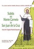 SUBIDA DEL MONTE CARMELO DE SAN JUAN DE LA CRUZ                                 ACTAS DEL I CON