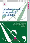 LA INCLUSIÓN EDUCATIVA, UN HORIZONTE DE POSIBLIDADES