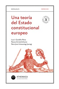 UNA TEORÍA DEL ESTADO CONSTITUCIONAL EUROPEO