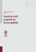 JUSTICIA CIVIL Y PENAL EN LA ERA GLOBAL.