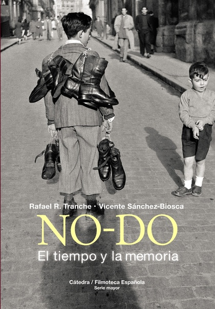NO-DO. EL TIEMPO Y LA MEMORIA.