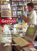 GESTIÓN ADMINISTRATIVA DE COMPRAVENTA, CICLOS FORMATIVOS DE GRADO MEDIO