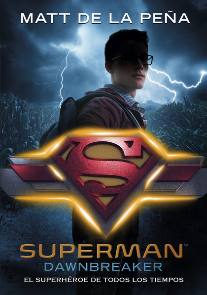 SUPERMAN (DC ICONS 4). SUPERMAN: DAWNBREAKER