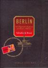 BERLÍN : DEL SEGUNDO IMPERIO AL TERCER MILENIO