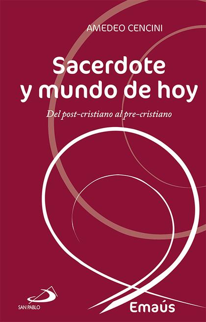 SACERDOTE Y MUNDO DE HOY