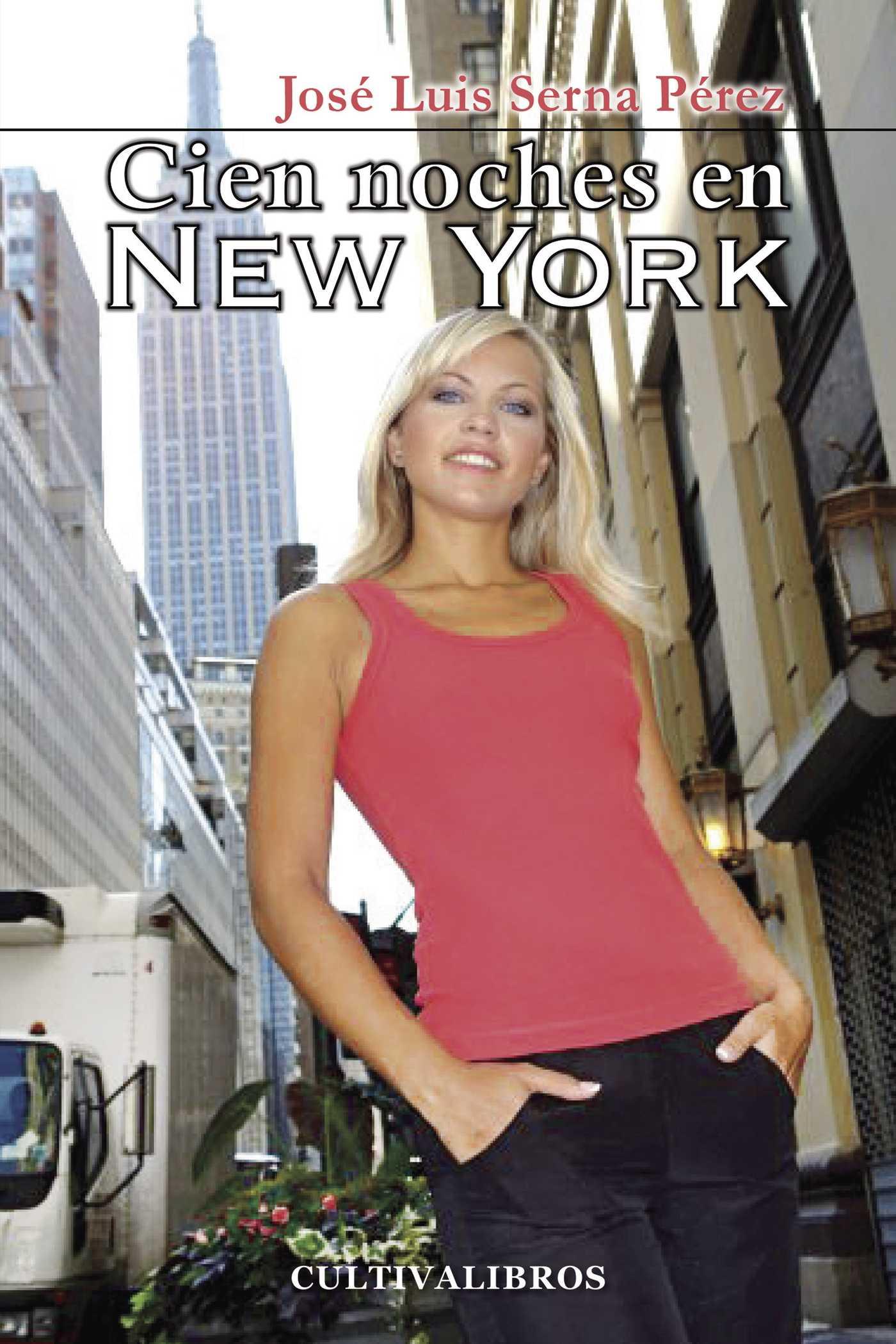 CIEN NOCHE EN NUEVA YORK