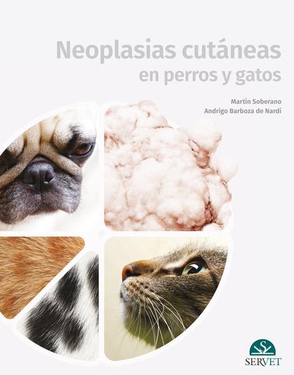 NEOPLASIAS CUTÁNEAS EN PERROS Y GATOS.