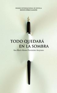 TODO QUEDARA EN LA SOMBRA