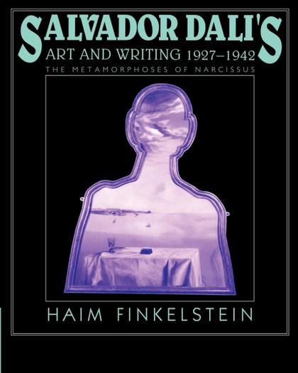 SALVADOR DALI´S ART AND WRITING, 1927 1942
