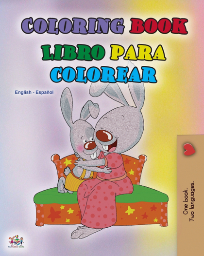 COLORING BOOK #1 (ENGLISH SPANISH BILINGUAL EDITION)