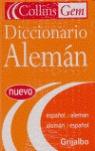 DICCIONARIO COLLINS GEM ALEMÁN-ESPAÑOL, ESPAÑOL-ALEMÁN
