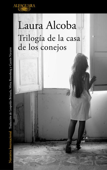 TRILOGÍA DE LA CASA DE LOS CONEJOS.