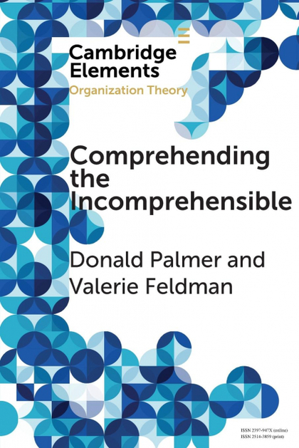 COMPREHENDING THE INCOMPREHENSIBLE
