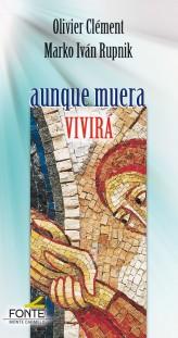 AUNQUE MUERA VIVIRÁ.