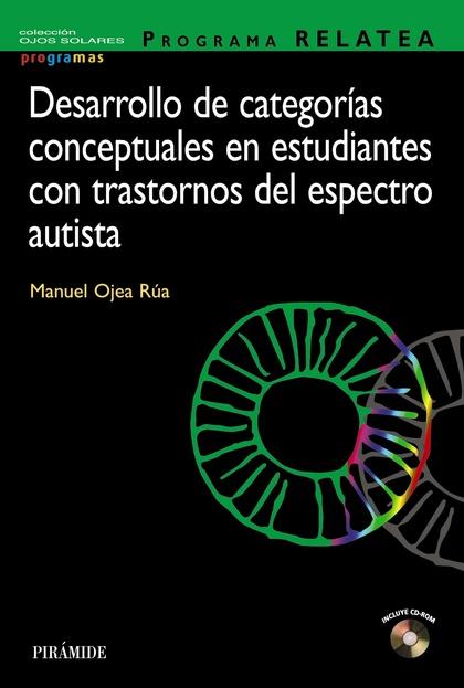 PROGRAMA RELATEA. DESARROLLO DE CATEGORÍAS CONCEPTUALES EN ESTUDIANTES CON TRAST.