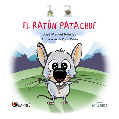 EL RATÓN PATACHOF
