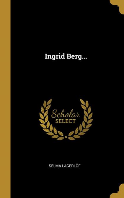 INGRID BERG....