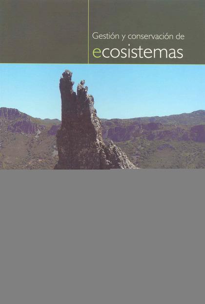 GESTIÓN Y CONSERVACIÓN DE ECOSISTEMAS