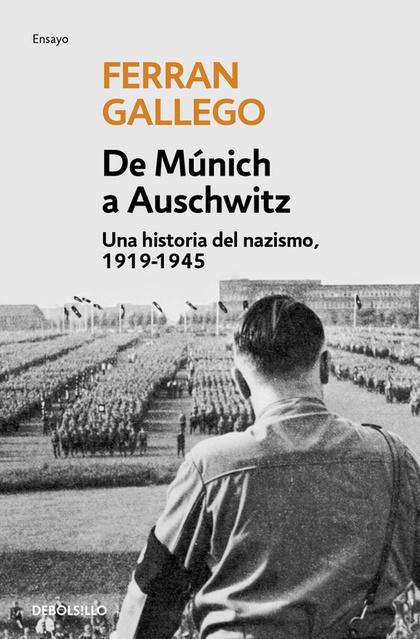 DE MUNICH A AUSCHWITZ