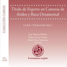 TÍTULO DE EXPERTO EN CANTERAS DE ÁRICOS Y ROCA ORNAMENTAL